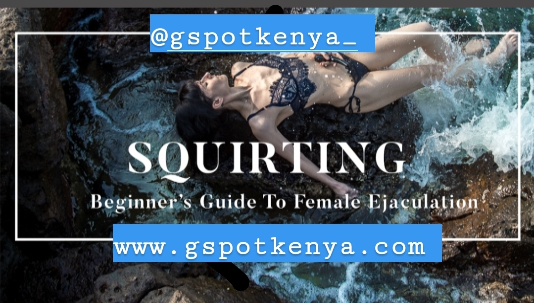 Beginner's Guide To Squirting